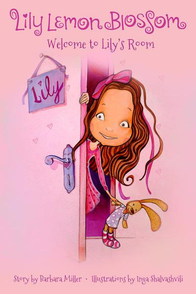 Welcome to Lily's Room Lily Lemon Blossom Book Cover